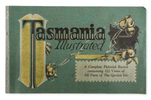 Tasmania illustrated : a complete pictorial record containing 122 views