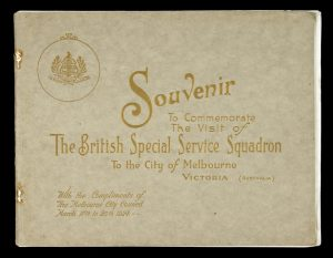 Souvenir of the visit of the British Special Service Squadron to Victoria and its metropolis,