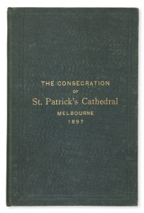 The consecration of St. Patrick's Cathedral, Melbourne