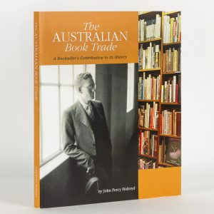 The Australian Book Trade : a bookseller's contribution to its history