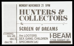 Monday November 21 9pm. Hunters & Collectors. I-Beam, 1748 Haight St.