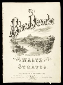 [SHEET MUSIC] The blue Danube (An der schönen blauen Donau) waltz / by Strauss