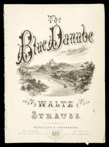 [SHEET MUSIC] The blue Danube (An der schönen blauen Donau) waltz / by StraussSTRAUSS, Johann (1825-1899)# 11107