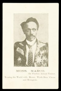Mons. Marco, the Fearless Animal Trainer. Touring the World with Wirth Bros.' Circus and Menagerie
