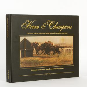 [HORSE RACING]. Heroes & champions (signed)