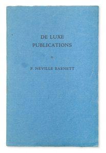 De luxe publications by P. Neville BarnettBARNETT, P. Neville# 10395