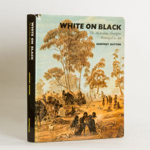 White on black. The Australian Aborigine portrayed in art (presentation copy to Sidney Nolan)[NOLAN]. DUTTON, Geoffrey.# 10311