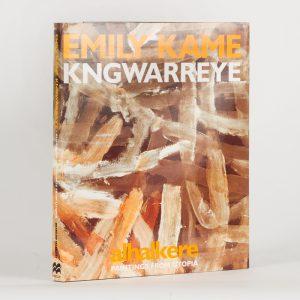 Emily Kame Kngwarreye. Alkahere. Paintings from Utopia (hardcover)[KNGWARREYE]. NEALE, Margo.# 10136