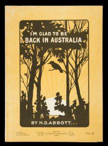 [SHEET MUSIC] I'm glad to be back in AustraliaABBOTT, Hal. D.# 10964
