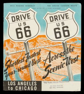 Drive US 66 : shortest, fastest year-'round best across the scenic west : Los Angeles to Chicago