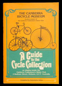 Canberra Bicycle Museum : a guide to the cycle collection