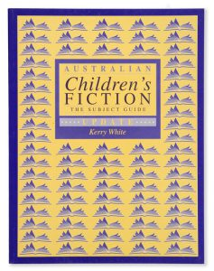 Australian children's fiction : the subject guide updateWHITE, Kerry# 9966