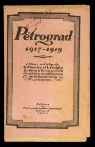 Pétrograd. 1917-1919. Deux articles de G. Zinoviev et L. Trotsky. publiés à l'occasion du deuxiemeZINOVYEV, Grigoriy Yevseyevich; TROTSKY, Leon# 9889