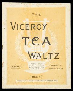 [SHEET MUSIC] Viceroy tea waltz / composed by Alberto AgratiAGRATI, Alberto (pseud.) [STONEHAM, Reginald A.A. 1879-1942)# 9695