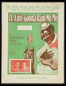 [SHEET MUSIC] It ain't gonna rain no mo!HALL, Wendell W.# 9067