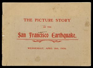 The picture story of the San Francisco earthquake, Wednesday, April 18th, 1906.[STATES PUBLISHING CO.]# 8890