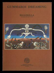 Gummaroi dreaming : Biggibilla, Australian Aboriginal Artist# 8799