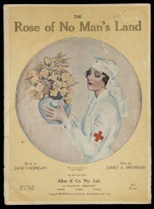 [SHEET MUSIC] The rose of no man's land / words by Jack Caddigan ; music by James A. Brennan.BRENNAN, James A.; CADDIGAN, Jack# 8770