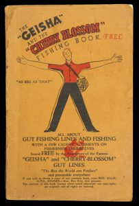 "The ""Geisha"" and the ""Cherry Blossom"" fishing book : all about gut fishing lines and fishing