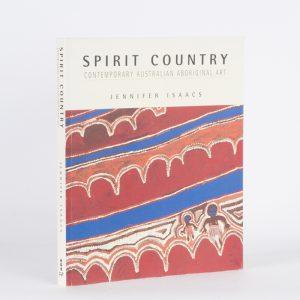 Spirit country. Contemporary Australian Aboriginal artISAACS, Jennifer# 8326