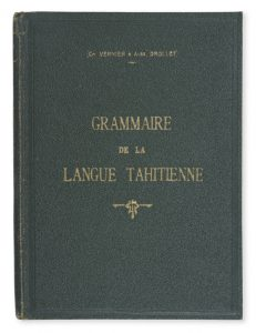 [TAHITI] Grammaire de la langue tahitienne : essai.VERNIER, Charles; DROLLET, Alexandre T.# 8250