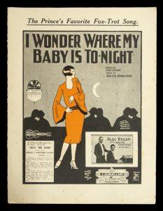 [SHEET MUSIC] I wonder where my baby is to-nightKAHN, Gus (lyrics); DONALDSON, Walter (composer)# 8177
