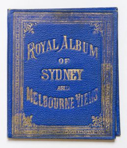 [EXHIBITIONS] Royal album of Sydney and Melbourne viewsAnon.# 6338