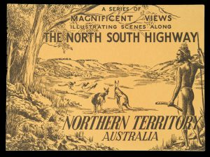 [NORTHERN TERRITORY] Magnificent views illustrating scenes along the north-south highwayPITT, C.A.# 9207