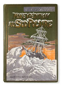[POLAR EXPLORATION] Mon expédition au Sud Polaire, 1914-1917 / Ernest Shackleton.[SHACKLETON, Ernest Henry Sir (1874-1922)# 3103