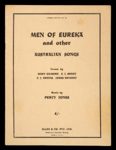 [SHEET MUSIC] Men of Eureka and other Australian songs :