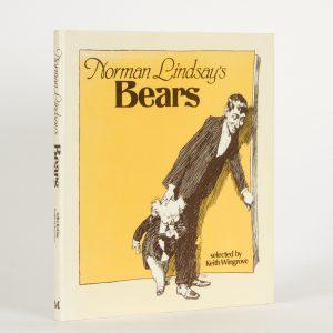 Norman Lindsay's bearsLINDSAY, Norman; WINGROVE, Keith# 10067