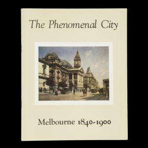 "# 15945  OVERELL, Richard and DUNSTAN, David  Melbourne 1840 – 1900 ""The Phenomenal City""  Melbourne 1840 - 1900 ""The Phenomenal City"" OVERELL, Richard and DUNSTAN, David  # 9307"