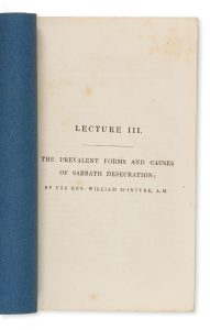 The prevalent forms and causes of Sabbath desecrationMcINTYRE, William (1805-1870); HOWE, Robert Charles (1820-1875), publisher# 14806