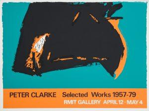 [POSTER]. Peter Clarke. Selected works 1957 - 79CLARKE, Peter# 14728