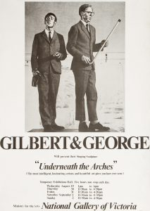"""[POSTER]. Gilbert & George will present their Singing Sculptures """"Underneath the Arches""""GILBERT & GEORGE# 14703"""