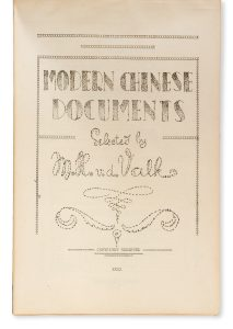 Modern Chinese documents selected by M. H. v. d. Valk