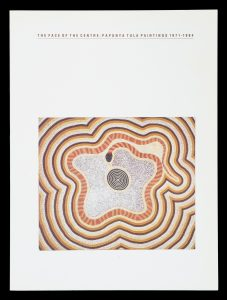The face of the centre : Papunya Tula paintings 1971-84BRODY, Annemarie# 14828