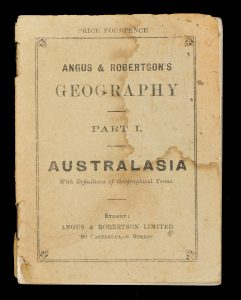 Angus & Robertson's Geography. Part I. Australasia.# 14837
