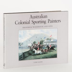 Frederick Woodhouse and sons. Australian Colonial Sporting Painters.
