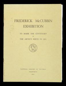Frederick McCubbin exhibition to mark the centenary of the artist's birth in 1855.[McCUBBIN, Frederick]# 14621