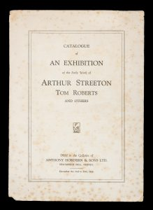 Catalogue of an exhibition of the early work of Arthur Streeton, Tom Roberts and others.