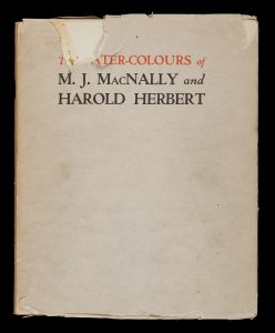 The water-colours of M.J. MacNally and Harold Herbert
