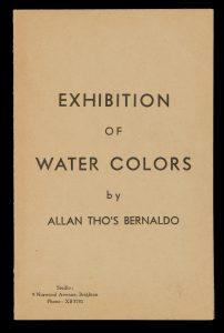 Exhibition of Water Colors by Allan Tho's Bernaldo[BERNALDO, Allan Thomas]# 14535
