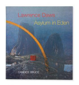Lawrence Daws : Asylum in EdenBRUCE, Candice# 14443