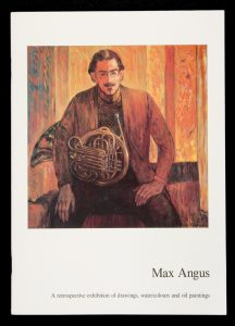 Max Angus. A retrospective exhibition of drawings, watercolours and oil paintings[ANGUS, Max]# 14425