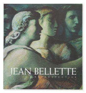 Jean Bellette: retrospective[BELLETTE, JEAN].# 14321