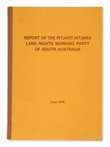 Report of the Pitjantjatjara Land Rights Working Party of South Australia, June 1978.
