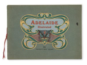 Souvenir of Adelaide, South Australia : containing 31 views of the city and surrounding districts.[ROBERY JOLLEY]# 14884