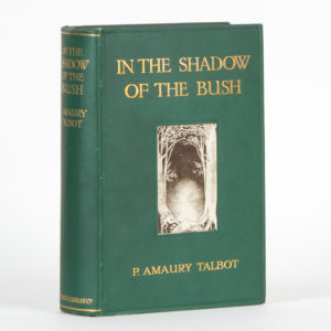 # 15216  TALBOT, P. Amaury  In the shadow of the bush
