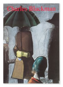 Charles Blackman : works from 1952 - 1990